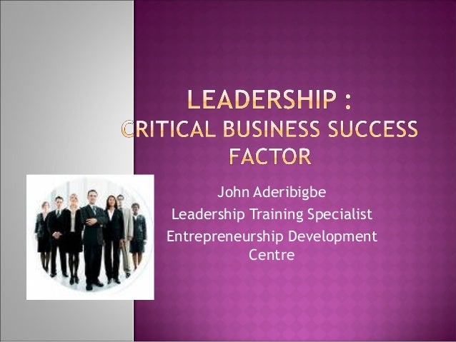 John Aderibigbe Leadership Training Specialist Entrepreneurship Development Centre
