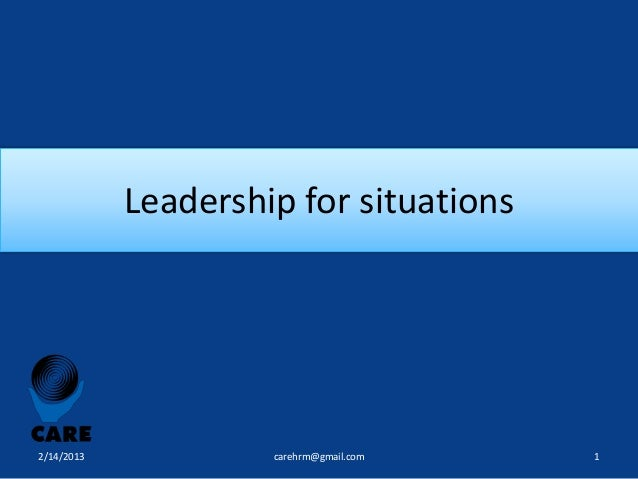 Leadership for situations