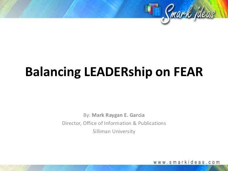 Balancing LEADERship on FEAR