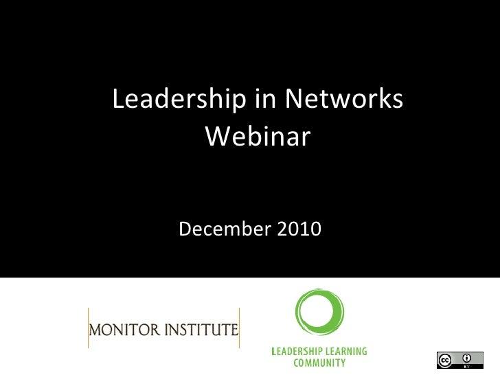 Leadership in Networks Webinar December 2010