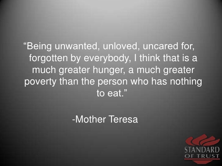 Unloved Unwanted Quotes Unwanted Unloved Uncared