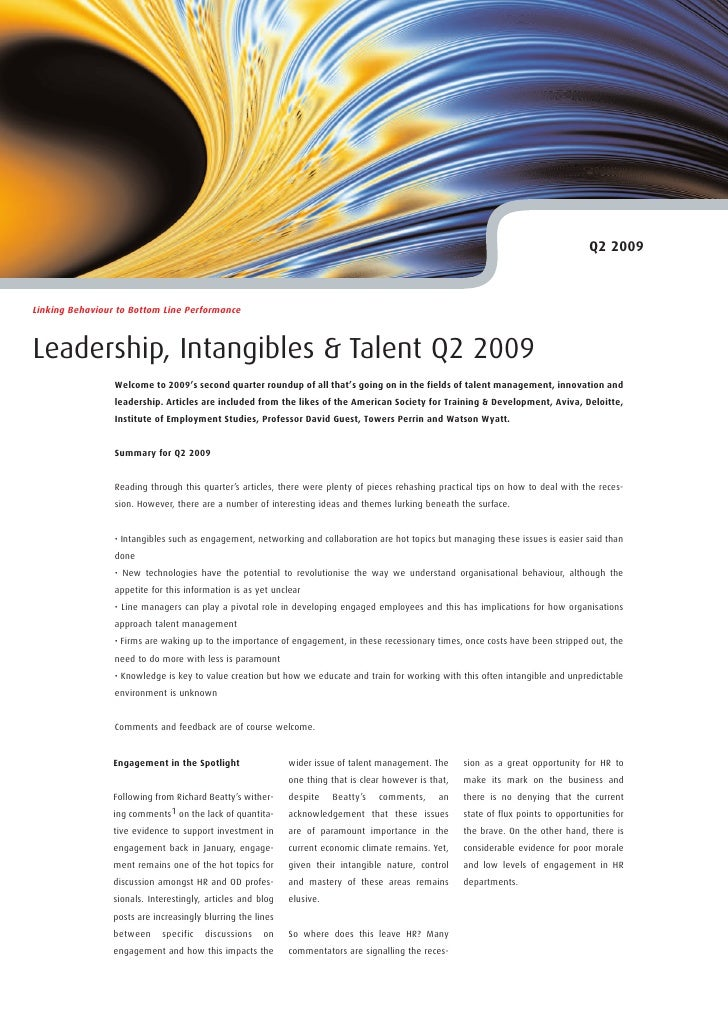 Q2 2009    Linking Behaviour to Bottom Line Performance    Leadership, Intangibles & Talent Q2 2009                  Welco...