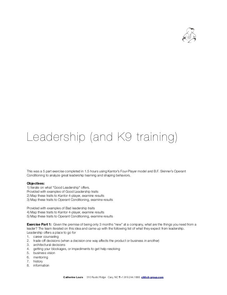 Leadership Kantor 4 Player Operant Conditioning