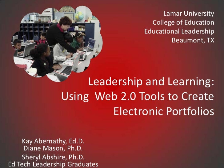 Leadership&learning using web2_tools_create_eport_resc4_10-27-11_nola_11_29_2011
