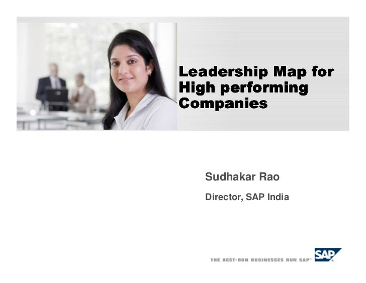Leadership Map forHigh performingCompanies   Sudhakar Rao   Director, SAP India