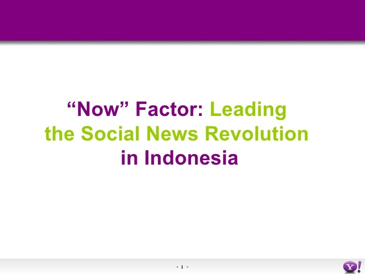 """ Now"" Factor:  Leading  the Social News Revolution   in Indonesia"