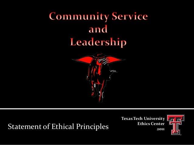 Statement of Ethical Principles  Texas Tech University Ethics Center 2011
