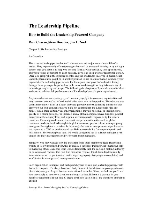 The Leadership PipelineHow to Build the Leadership Powered CompanyRam Charan, Steve Drodder, Jim L. NoelChapter 1: Six Lea...