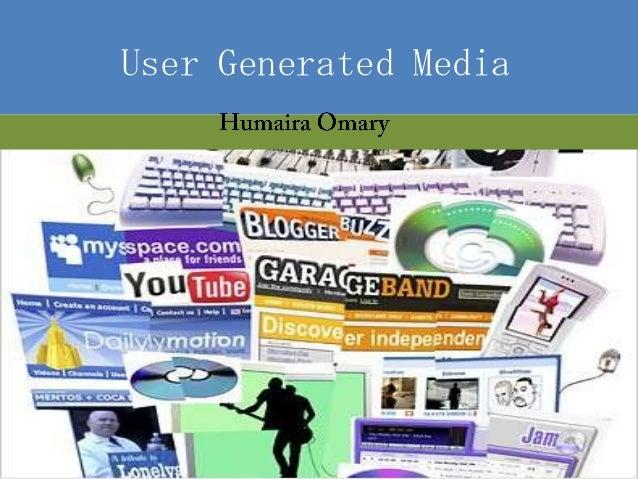 User Generated Media