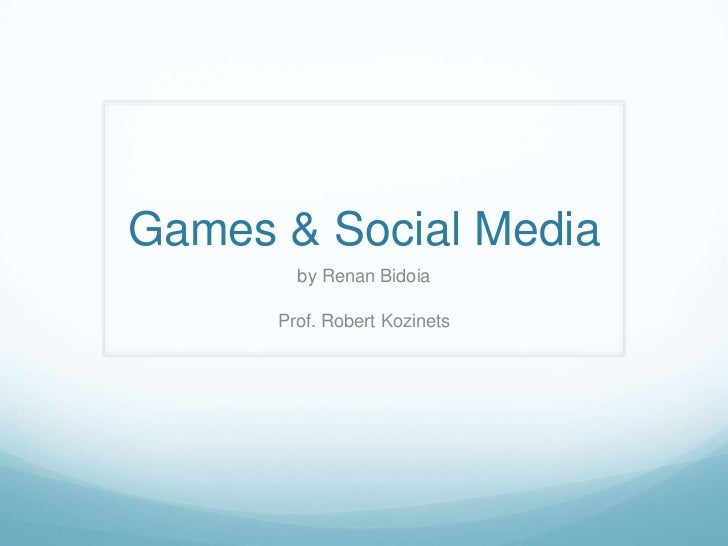 Games&Social Media-Renan Bidoia
