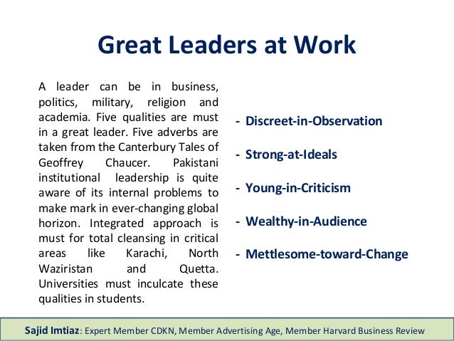 Great Leaders at Work - Discreet-in-Observation - Strong-at-Ideals - Young-in-Criticism - Wealthy-in-Audience - Mettlesome...