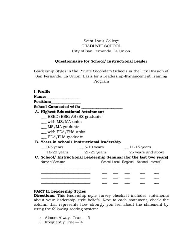 thesis questionnaire leadership Women and leadership: factors that influence women's leadership positions this thesis is based on the fact 433 summary of the interviews and questionnaire 54.