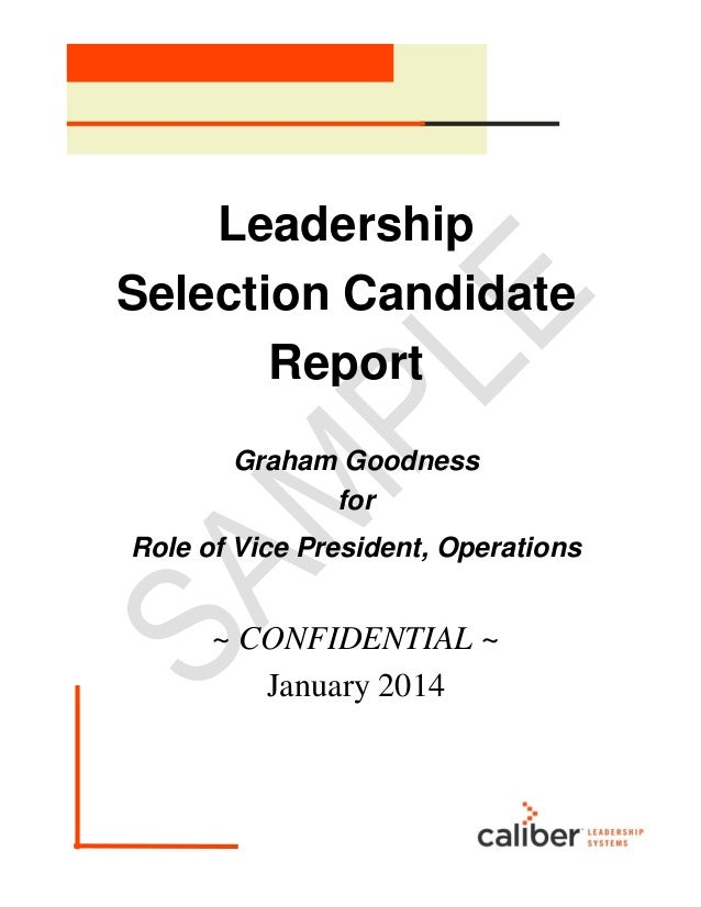 Leadership Selection Candidate Report Graham Goodness for Role of Vice President, Operations ~ CONFIDENTIAL ~ January 2014