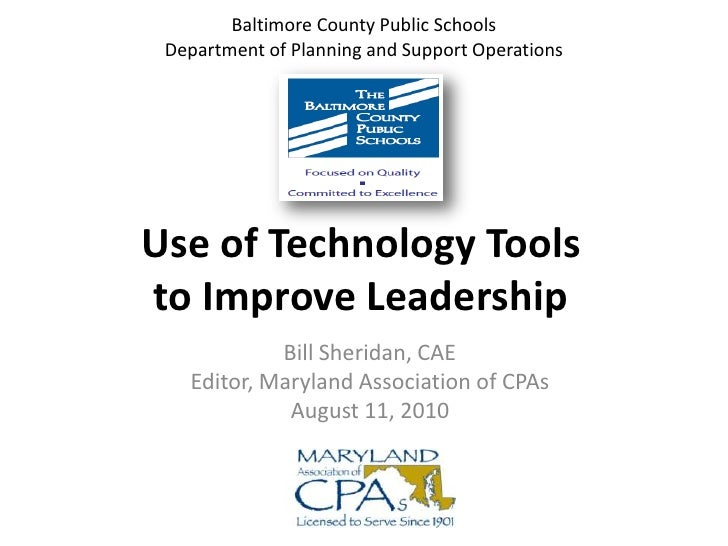 Baltimore County Public SchoolsDepartment of Planning and Support Operations<br />Use of Technology Tools to Improve Leade...