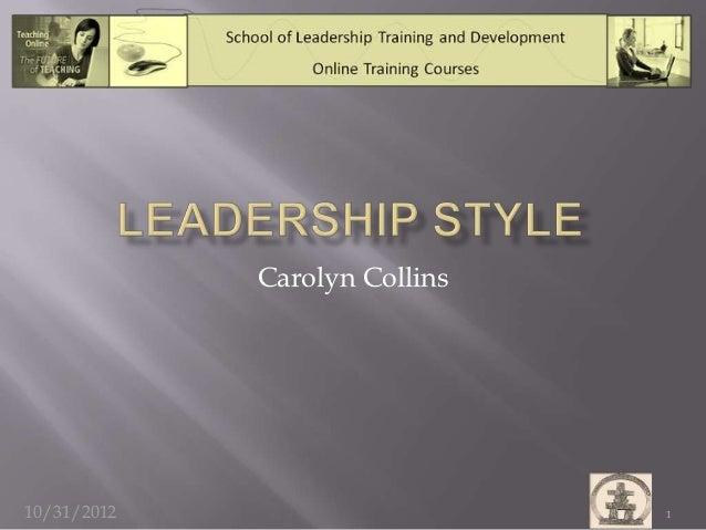 Carolyn Collins10/31/2012                     1