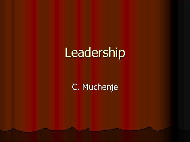 Leadership C. Muchenje