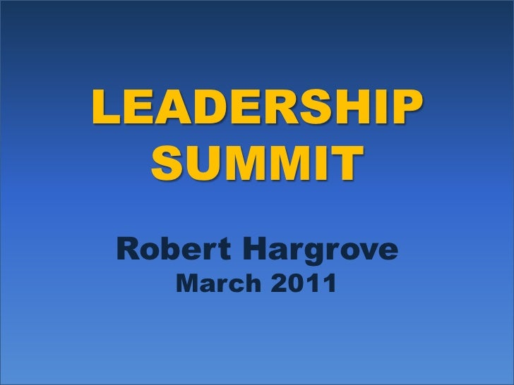 Leadership Summit: Developing Transforming Leaders
