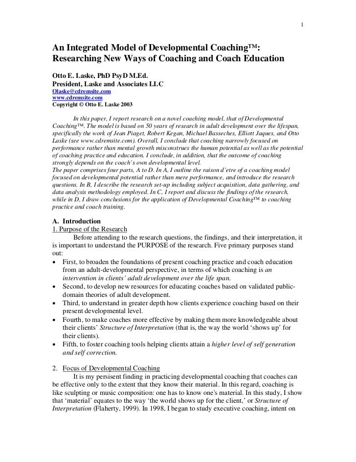 1An Integrated Model of Developmental Coaching™:Researching New Ways of Coaching and Coach EducationOtto E. Laske, PhD Psy...