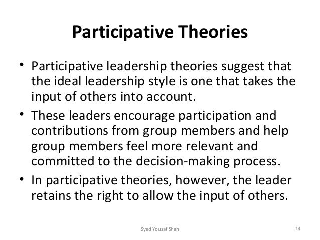 different leadership theories Part i theories of leadership and management 1 theories and styles of leadership describe two leadership theories that are especially important to.