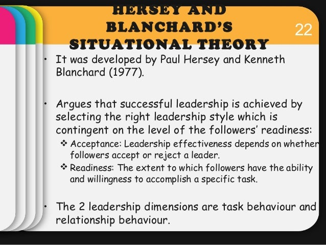 compare and contrast contingency theory hersey blanchard s situational theory Below is a table summarising findings of fielder's contingency theory of situational leadership model it was developed by paul hersey and ken blanchard.