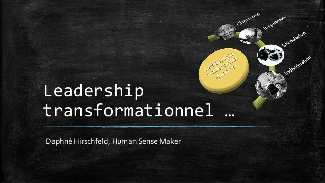 Leadership transformationnel … Daphné Hirschfeld, Human Sense Maker