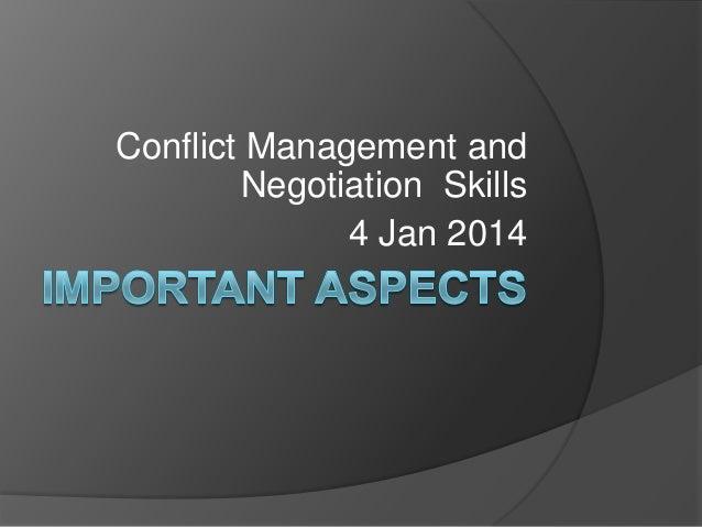 Conflict Management and Negotiation Skills 4 Jan 2014