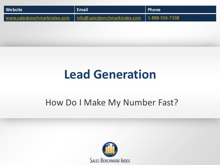 Lead Generation<br />How Do I Make My Number Fast?<br />