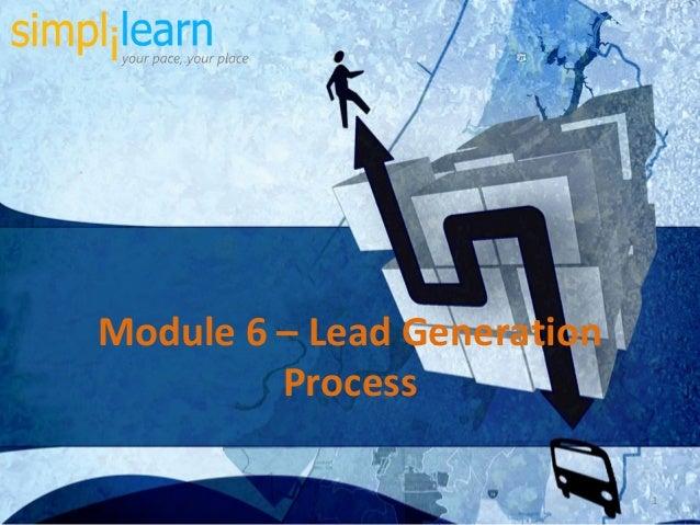 1 Module 6 – Lead Generation Process