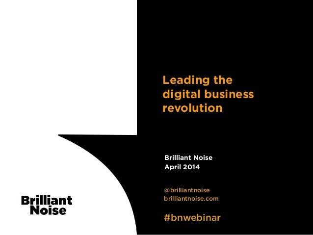 Leading the digital business revolution - webinar slides