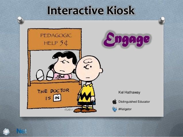Interactive Kiosk Kel Hathaway Distinguished Educator #Kelgator Engage