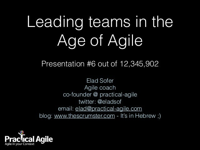 Leading teams in the Age of Agile
