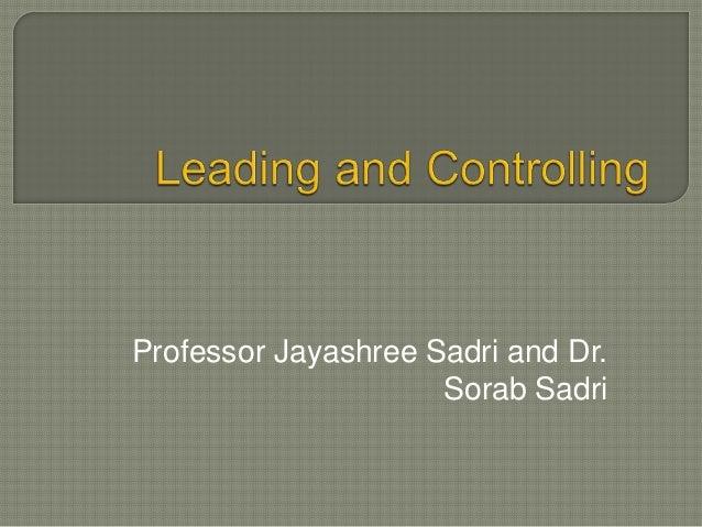 Professor Jayashree Sadri and Dr.Sorab Sadri