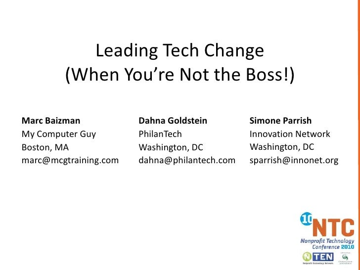 Leading Tech Change(When You're Not the Boss!)<br />Simone Parrish<br />Innovation Network<br />Washington, DC<br />sparri...