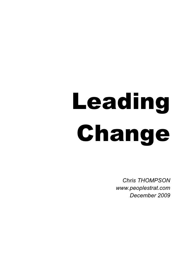 Leading Change      Chris THOMPSON    www.peoplestrat.com        December 2009