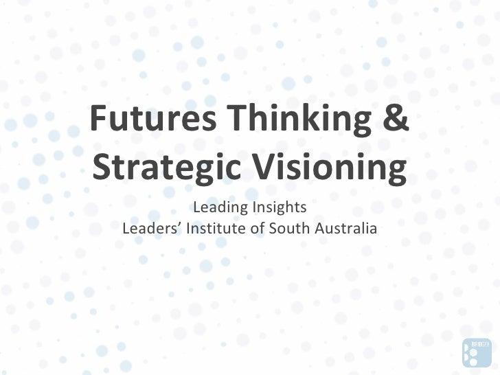 Strategic Foresight for Leadership