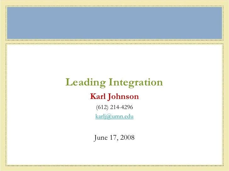 Leading Integration