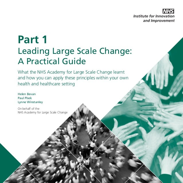 LLSC_NEW_PRINT_DRAFT_SEP19:Layout 1  20/9/11  12:02  Page 1  Part 1 Leading Large Scale Change: A Practical Guide What the...