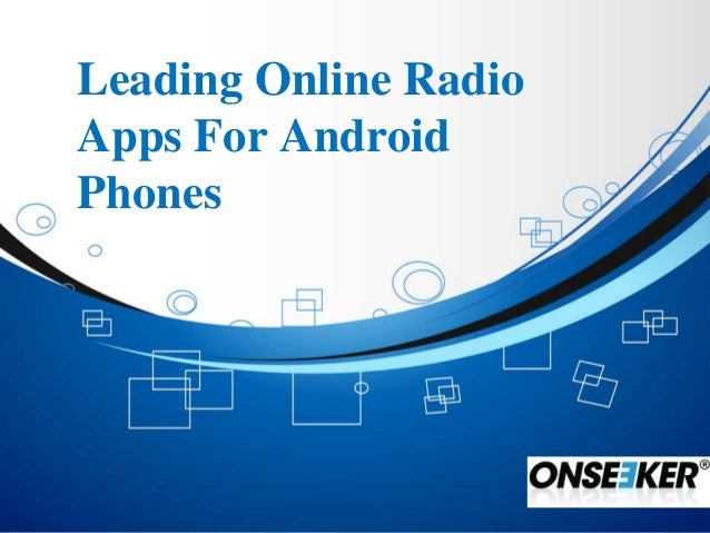 Leading online radio apps for android phones