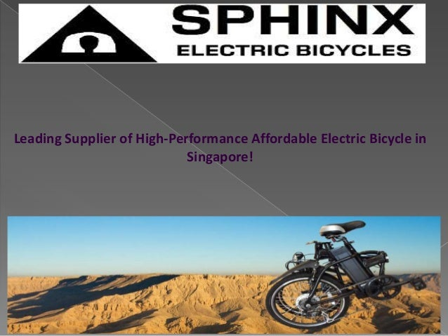 Leading Supplier of High-Performance Affordable Electric Bicycle inSingapore!