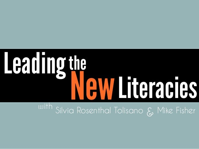 Leading New the Literacieswith Silvia Rosenthal Tolisano & Mike Fisher