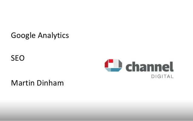 Google AnalyticsSEOMartin Dinham