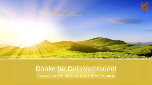 Danke für DeinVertrauen! Elevation Health | Linda und Heiko Gärtner, Monika Immler