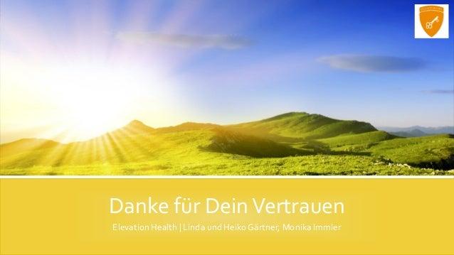Danke für DeinVertrauen Elevation Health | Linda und Heiko Gärtner, Monika Immler