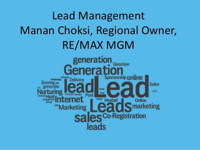 Lead Management Manan Choksi, Regional Owner, RE/MAX MGM