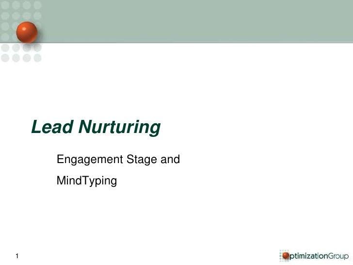 Lead Nurturing<br />Engagement Stage and <br />MindTyping<br />1<br />