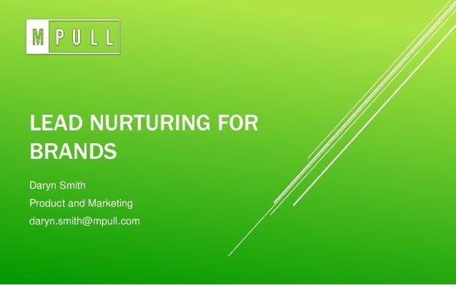 Lead Nurturing for Brands