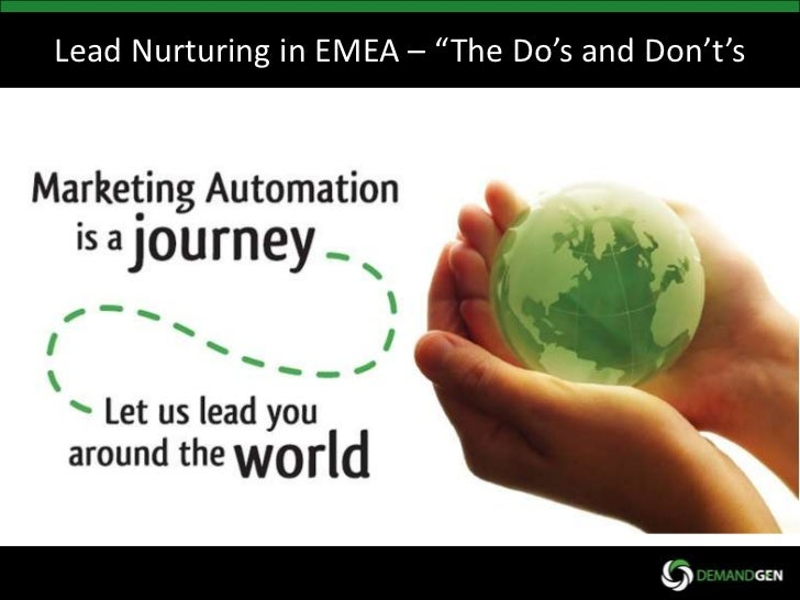 "Lead Nurturing in EMEA – ""The Do's and Don't's<br />"