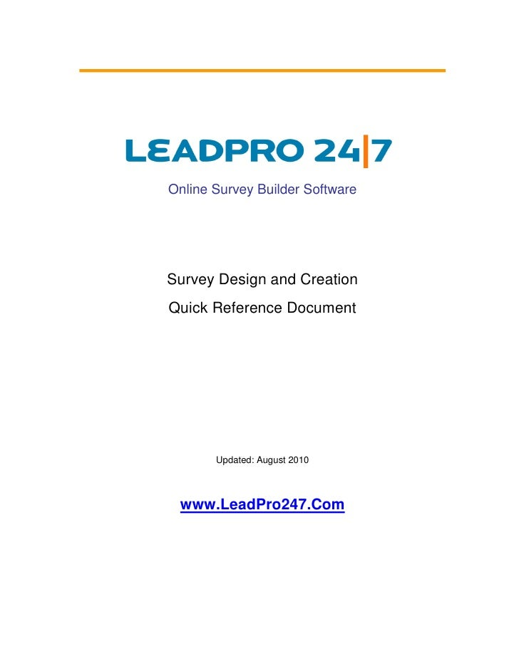Online Survey Builder Software     Survey Design and Creation Quick Reference Document            Updated: August 2010    ...
