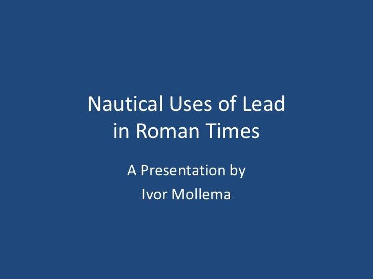 Lead roman ships