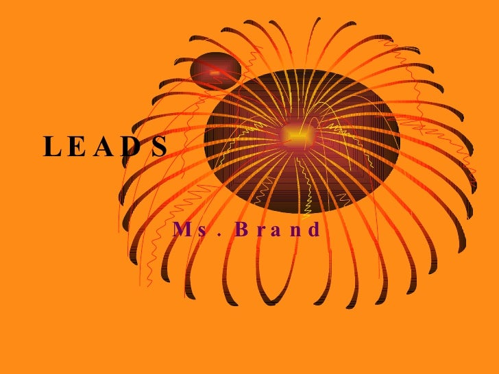 LEADS Ms. Brand